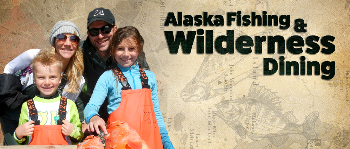 Alaska Fishing and Wilderness Dining Banner